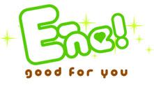 E-ne! 〜good for you〜